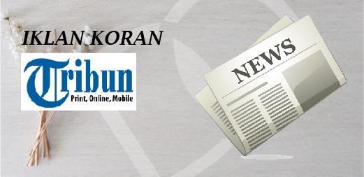 Pasang Iklan di Koran Tribun