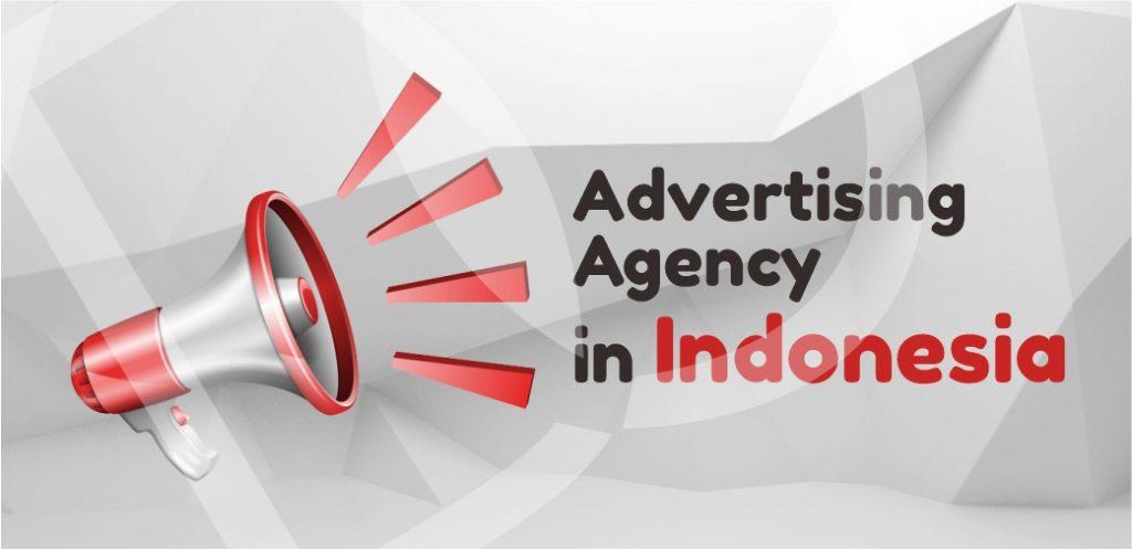 Advertising Agency in Indonesia